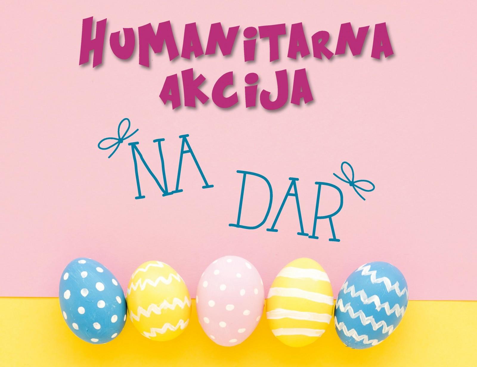"""Humanitarna akcija """"Na dar"""" za ljepši Uskrs korisnicima pučke kuhinje"""