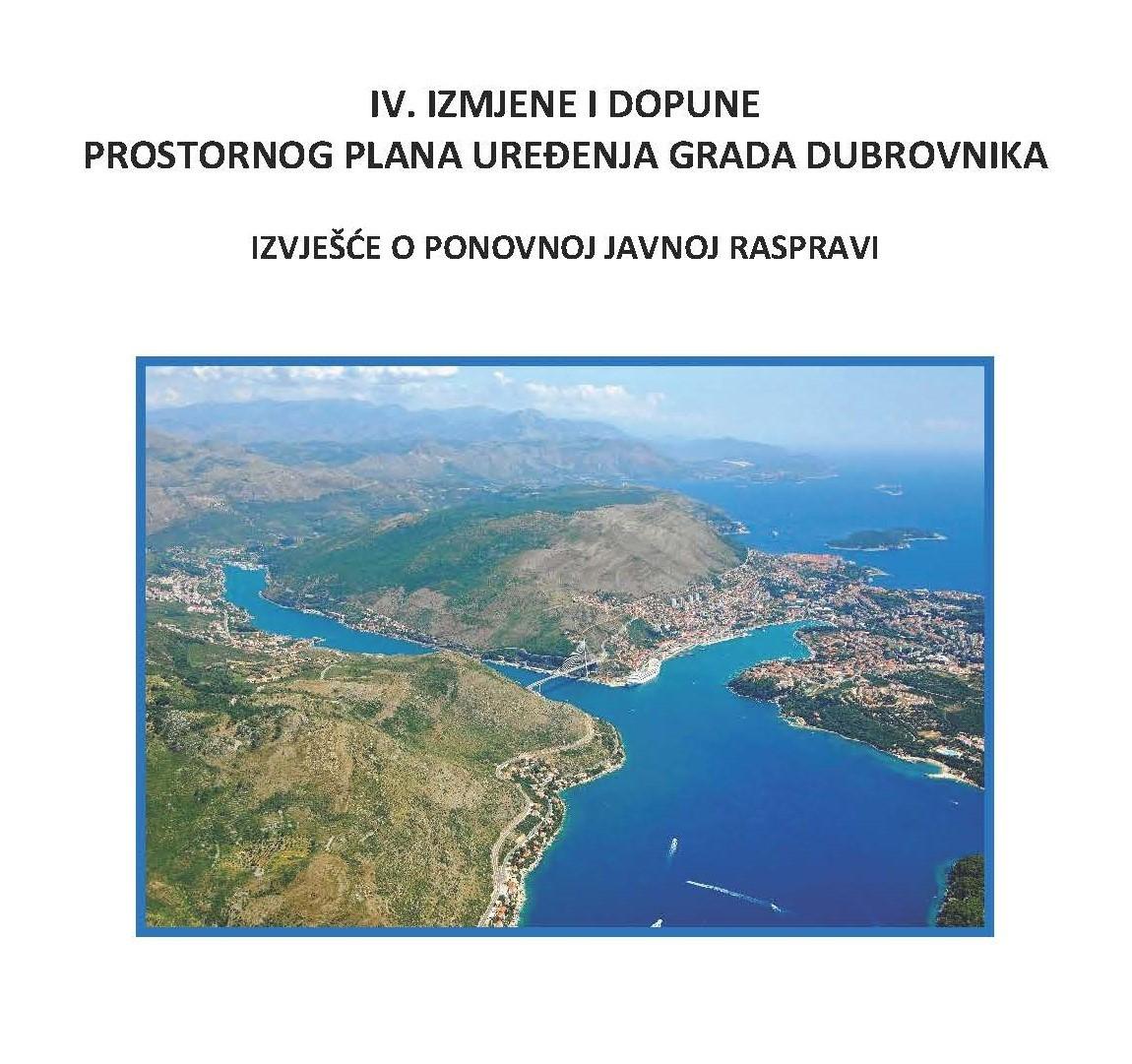 Izvješće o ponovnoj javnoj raspravi o Prijedlogu IV. Izmjena i dopuna Prostornog plana uređenja Grada Dubrovnika